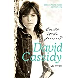 Could It Be Forever?: My Story ~ David Cassidy