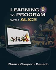 Learning to Program with Alice (3rd Edition)