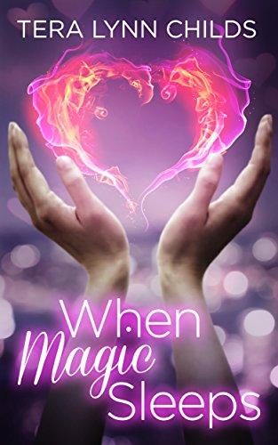 Tera Lynn Childs - When Magic Sleeps (Darkly Fae Book 1) (English Edition)