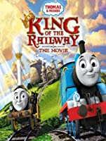 Thomas & Friends: King Of The Railway: The Movie [HD]