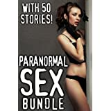Paranormal Sex Bundle - 50 Paranormal Erotica Stories ~ Ashley Sang