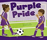 Purple Pride (Know Your Colors)