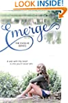 Emerge (A New Adult Romance, Evolve S...