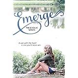 Emerge (A New Adult Romance, Evolve Series #1) ~ Hall S.E.