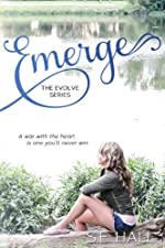 Emerge (A New Adult Romance, Evolve Series #1)