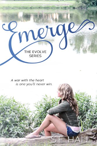 Emerge (Evolve Series #1) by S.E. Hall