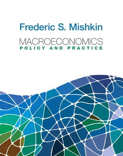 Macroeconomics: Policy and Practice plus MyEconLab with...