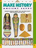 img - for Make History: Ancient Egypt: Recreate Authentic Jewelry, Toys, and Other Crafts From Another Place and Time by Nancy Fister (1996-05-04) book / textbook / text book