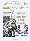 What does the Bible Say About Israel and the last days?