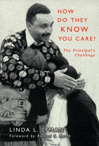 How Do They Know You Care: The Principal's Challenge