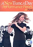 A New Tune A Day Performance Pieces For Flute Book 1 (A New Tune a Day)
