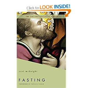 Fasting: The Ancient Practices (Ancient Practices Series)