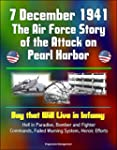 7 December 1941: The Air Force Story...
