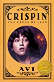 Crispin: The Cross of Lead (2003 John Newbery Medal Winner)