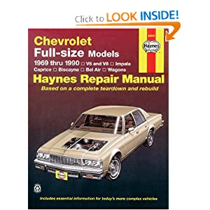 Chevrolet Full Size Sedans '69'90 (Haynes Manuals) Haynes