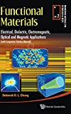 img - for Functional Materials: Electrical, Dielectric, Electromagnetic, Optical and Magnetic Applications (Engineering Materials for Technological Needs) book / textbook / text book