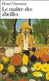 Le Maître des abeilles: Chronique de Montfranc-le-Haut