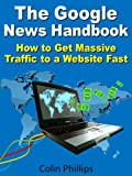 51633EUwzfL. SL160  The Google News Handbook   Get Massive Traffic to a Website (Work from Home Series)