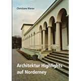 "Architektur Highlights auf Norderneyvon ""Christiane Winter"""