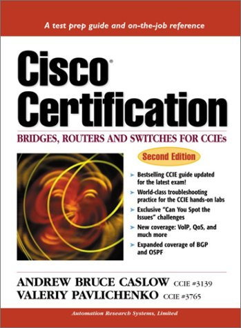 Cisco Certification: Bridges, Routers and Switches for CCIEs