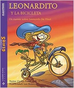 Leonardito y la bicicleta / Leonardito and the bicycle: Un cuento