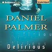 Delirious | [Daniel Palmer]