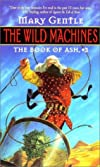 The Wild Machines