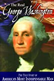 img - for The Real George Washington (American Classic Series) book / textbook / text book