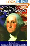 The Real George Washington (American...