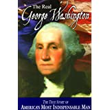 The Real George Washington (American Classic Series) ~ Jay A. Parry