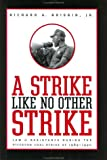 A Strike like No Other Strike: Law and Resistance during the Pittston Coal Strike of 1989-1990