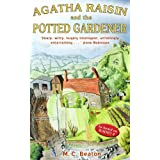 Agatha Raisin and the Potted Gardenerby M.C. Beaton