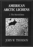 img - for American Arctic Lichens: Volume 2. The Microlichens book / textbook / text book