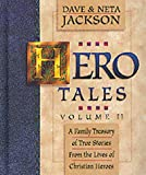 Hero Tales, Vol. 2: A Family Treasury of True Stories from the Lives of Christian Heroes