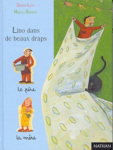 Lino dans de beaux draps