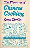 img - for The Pleasures of Chinese Cooking book / textbook / text book