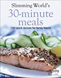 img - for Slimming World's 30-Minute Meals: 120 Fast, Delicious and Healthy Recipes book / textbook / text book