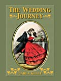 The Wedding Journey (0786255811) by Carla Kelly