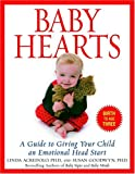 img - for Baby Hearts: A Guide to Giving Your Child an Emotional Head Start book / textbook / text book