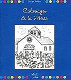 echange, troc Maïte Roche - Coloriages de la messe