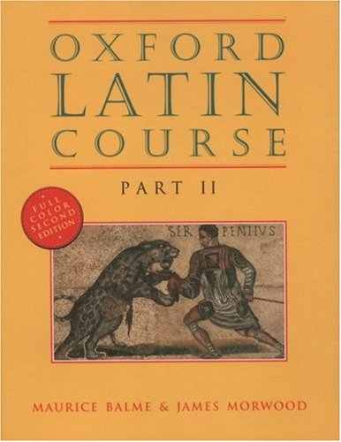 Oxford Latin Course, Part II, Second Edition