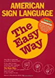 img - for American Sign Language the Easy Way by David A. Stewart, Ed. D. (2003) Paperback book / textbook / text book