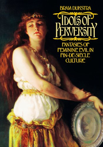 idols-of-perversity-fantasies-of-feminine-evil-in-fin-de-siecle-culture-oxford-paperbacks-fantasies-