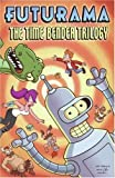 Futurama: The Time Bender Trilogy