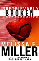 Irretrievably Broken (Sasha McCandless Legal Thriller No. 3)