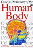Concise Encyclopaedia of the Body (0751358118) by DAVID BURNIE
