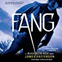 Fang: A Maximum Ride Novel (       UNABRIDGED) by James Patterson Narrated by Jill Apple