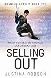 Selling Out (Gollancz S.F.) (0575082038) by Robson, Justina