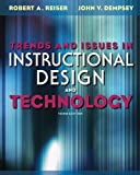 Trends and Issues in Instructional Design and Technology (3rd Edition) by Reiser, Robert V., Dempsey, John V. (2011) Paperback