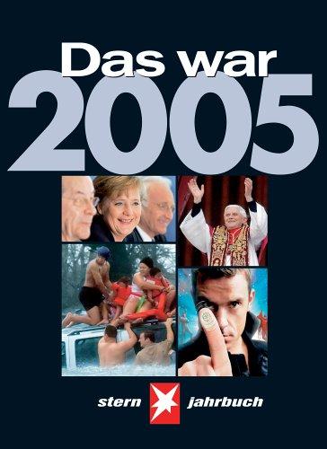 Stern Jahrbuch Das war 2005